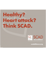 Healthy? Heart Attack? Think SCAD